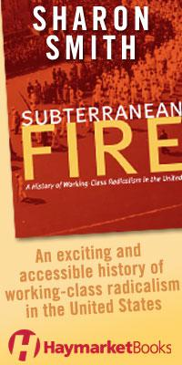 Sharon Smith, Subterranean Fire (Haymarket Books)