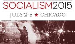 Socialism 2015 | Chicago | July 2-5