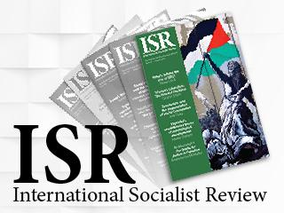 International Socialist Review | ISReview.org
