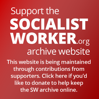 Support the SocialistWorker.org archive website