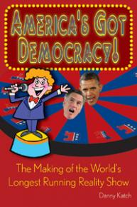 Cover image: America's Got Democracy: The Making of the World's Longest-Running Reality Show