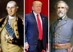 Left to right: George Washington, Donald Trump and Robert E. Lee