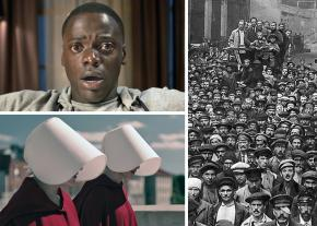 Clockwise from left: Get Out; Putllov factory meeting during 1917; A Handmaid's Tale