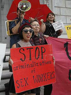 Protesters demand an end to the criminalization of sex work