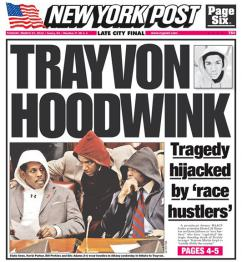 The New York Post's contribution to the smear campaign against those demanding justice for Trayvon
