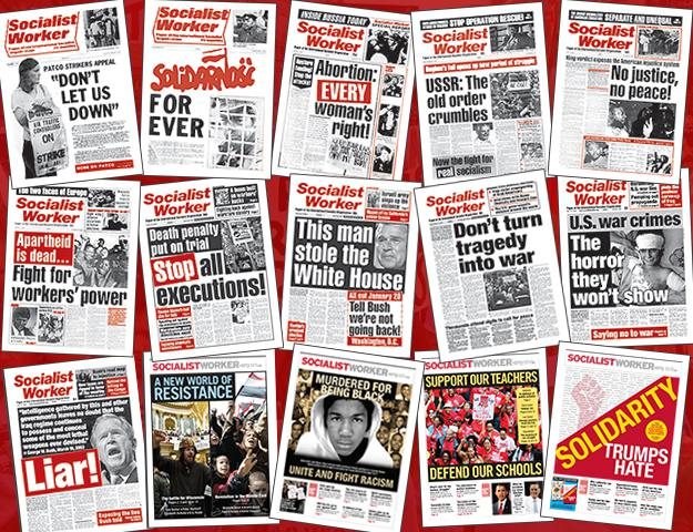 Socialist Worker covers through 40 years of publication