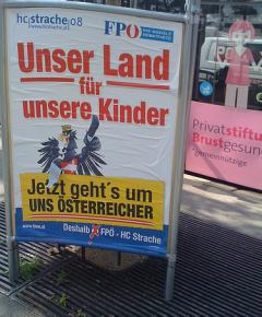 """Right-wing FPO election propaganda proclaims """"Our country for our children! This time its about us Austrians!"""""""
