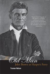 Cover image: The Old Man: John Brown at Harper's Ferry