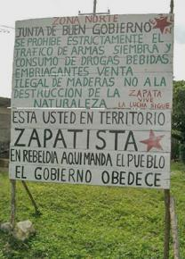 A sign marking Zapatista territory in the state of Chiapas