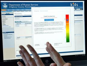 The Department of Human Services in Allegheny County, Pennsylvania, uses an automated system to rank households