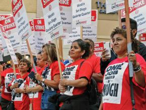 Striking hotel workers at the Westin San Diego Gaslamp Quarter